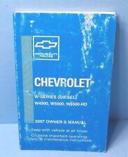 07 2007 Chevrolet W-Series (Diesel)/W4500/W5500/W5500-HD owners manual