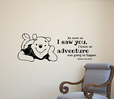 Winnie the Pooh As Soon I Saw You Adventure Quote Wall Decal Vinyl Sticker 528