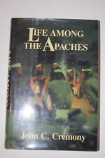 John C. Cremony Life Among The Apaches Hard cover book