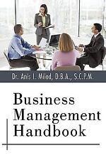Business Management Handbook by Anis I. Milad D.B.A. S.C.P.M. (2010, Paperback)