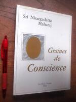 Graines de Conscience, Sri Nisargadatta Maharaj, Entretiens par Dunn IMPECCABLE!