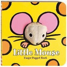 Little Mouse: Finger Puppet Book (Little Finger Puppet Board Books) by Chronicl