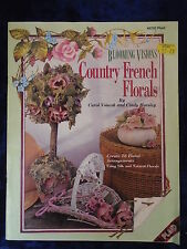 COUNTRY FRENCH FLORALS by CAROL VONESH & CINDY HORSLEY- PLAID 1992-UK POST £3.25