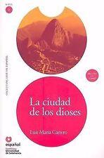 Leer en Español 2 Ser.: La Ciudad de los Dioses by Luis Maria Carrero (2008,...