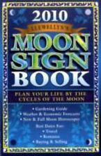 NEW - Llewellyn's 2010 Moon Sign Book: Plan Your Life by the Cycles of the Moon