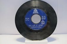 """45 RECORD 7""""- MERRILEE RUSH - THAT KIND OF WOMAN"""