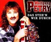 Wolfgang Petry Das steh'n wir durch (2000) [Maxi-CD]