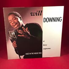 """WILL DOWNING A Love Supreme 1988 UK 12"""" vinyl single EXCELLENT CONDITION B"""