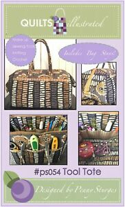 Tool Tote Sewing Pattern by Quilts Illustrated Includes 2 Metal Stays