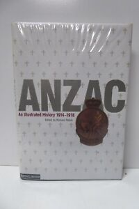 BOOK - ANZAC ILLUSTRATED HISTORY 1914- 1918 AUSTRALIA NEWS LTD. RICHARD PELVIN