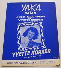 Partition vintage sheet music YVETTE HORNER : Yaka (Baïao) * Accordeon