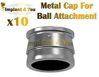 10X Metal Cap for Ball Attachment Lot For Dental Implant Abutment Internal Hex