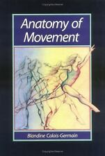 Anatomy of Movement by Blandine Calais-Germain