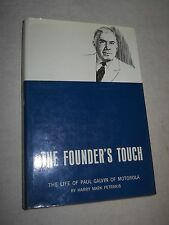 The Founder's Touch -  The Life Of Paul Galvin  by Harry Mark Petrakis (1965