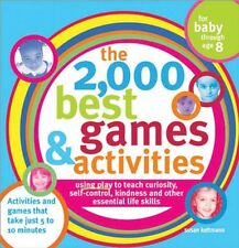 The 2,000 Best Games and Activities: Using Play to