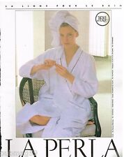 Publicité Advertising 1989 Linge de maison peignoir La Perla