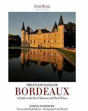 THE FINEST WINES OF BORDEAUX. , Lawther, MW. James., Used; Good Book