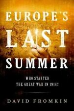 Europe's Last Summer: Who Started the Great War in 1914?-ExLibrary