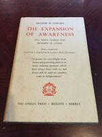 1955 First Edition  Of The Expansion Of Awareness By Arthur W Osborne
