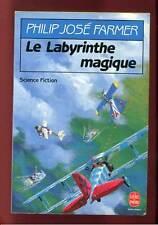 P.J FARMER: LE LABYRINTHE MAGIQUE. LIVRE DE POCHE. 1993.