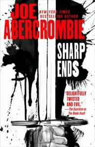 Sharp Ends: Stories from the World of the First Law Abercrombie, Joe VeryGood
