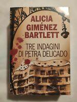 LIBRO SIGILLATO TRE INDAGINI DI PETRA DELICADO - ALICIA GIMENEZ BARTLETT