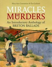 British Academy Monographs: Miracles and Murders : An Introductory Anthology...