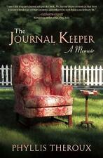 The Journal Keeper : A Memoir by Phyllis Theroux 2010 Brand New Signed