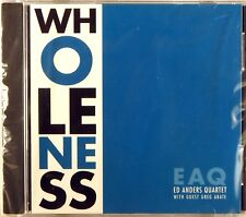 SEALED NY MUSIKK Ed Anders Quartet EAQ WHOLENESS (CD, 1999) NMO-499 1003
