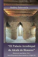 Proyectos de Intervención Del Siglo XX: El Palacio Arzobispal de Alcala de...