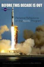 Before This Decade Is Out: Personal Reflections on the Apollo Program (Dover Boo