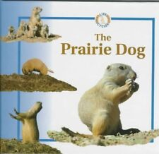 The Prairie Dog (Life Cycles (Raintree Hardcover)