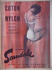 PUBLICITÉ 1958 GAINE ET BAS SCANDALE COTON OU NYLON LE TULLE ÉLASTIQUE GARANTI
