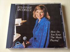 SUSANNAH McCORKLE AL COHN GENE BERTONCINI HOW DO YOU KEEP THE MUSIC PLAYING?