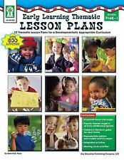 Early Learning Thematic Lesson Plans: 32 Thematic Lesson Plans for A