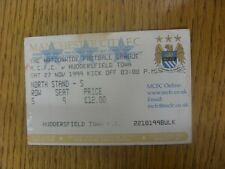 27/11/1999 Ticket: Manchester City v Huddersfield Town (Faded). Any faults are n