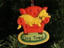 """Dog / Puppy """"Dog Tired"""" Christmas Ornament"""