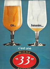 """PUBLICITE ADVERTISING   1966   33 EXPORT    bière """" ça hmmm c'est une bière"""""""