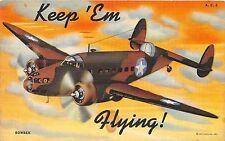 "B83/ Patriotic Postcard Linen ""Keep 'Em Flying!"" Airplane Curt Teich Bomber 47"