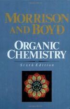 Organic Chemistry, 6th Edition by Robert T. Morrison Robert N. Boyd (Hardcover)
