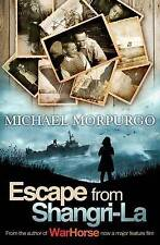 **NEW PB** Escape from Shangri-La by Michael Morpurgo (Paperback, 2006)