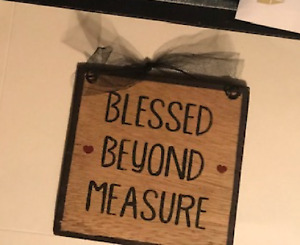 BLESSED BEYOND MEASURE religious inspirational wall art home decor wood sign