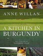 A Kitchen In Burgundy, Willan, Anne, Good Book