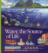 Water, the Source of Life (Voyages of Discovery)