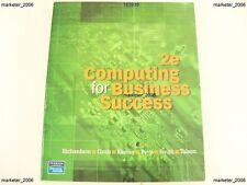 2E COMPUTING FOR BUSINESS SUCCESS RICHARDSON GROB KAMAY 1ST ED PEARSON 2008
