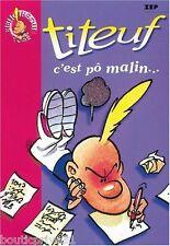 Livre enfant - Titeuf Tome 4 - C'est Pô Malin -  Zep - Hachette