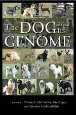The Dog and Its Genome - Elaine A. Ostrander, Urs Giger, Kerstin Lindblad-Toh