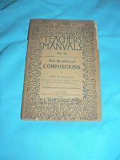 Antique Vintage Teachers Manual Book Compositions Kellogg & Co NY 1892 Education