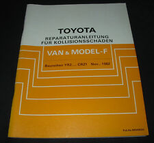 Werkstatthandbuch Karosserie Toyota Model F + Van YR 21 22 27 29 CR 21 11/1982!