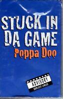 NEW Poppa Doo Stuck In Da Game 1995 Cassette Tape Single Rap Hiphop